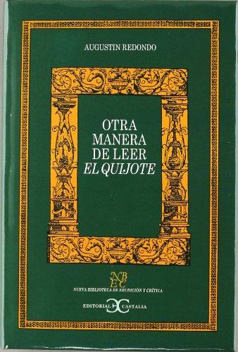 9788470397752: Otra manera de leer el Quijote . (NUEVA BIBLIOTECA DE ERUDICION Y CRITICA)
