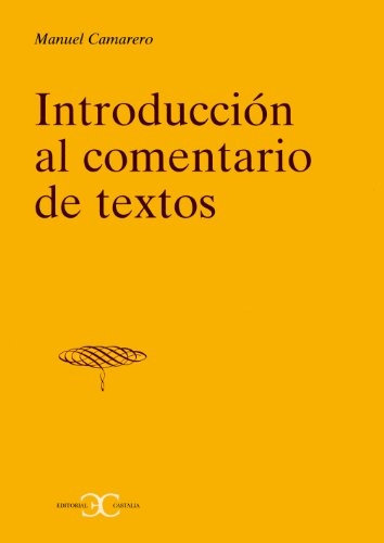 9788470397844: Introduccion Al Comentario de Textos (Spanish Edition)