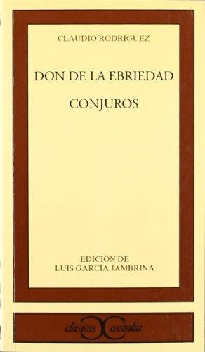 9788470397912: don de la ebriedad, El (CLASICOS CASTALIA. C/C.)