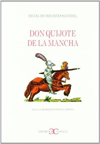 Don Quijote de La Mancha (Spanish Edition): Miguel de Cervantes Saavedra, Elena Varela Merino
