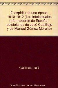 9788470397950: El espíritu de una época. Epistolario de José Castillejo, II . (OBRAS EN DISTRIBUCION)