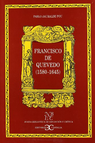 9788470397967: Francisco de Quevedo 1580-1645 (Spanish Edition)