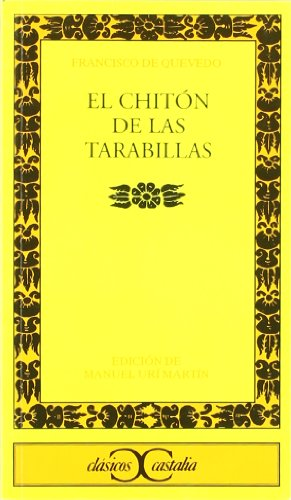 9788470397998: El Chiton de las Tarabillas (Clasicos Castalia) (Spanish Edition)