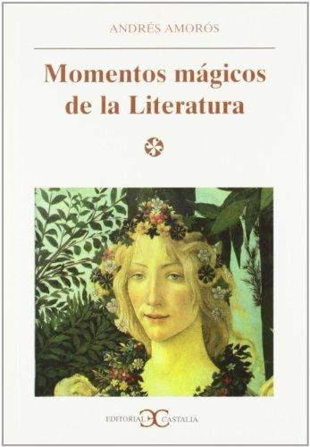 9788470398018: Momentos mágicos de la literatura . (LITERATURA Y SOCIEDAD. L/S.)