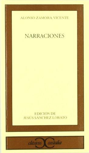 Narraciones (Clásicos Castalia): Zamora Vicente, Alonso