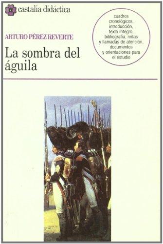 9788470398308: La sombra del águila (CASTALIA DIDACTICA. C/D.)