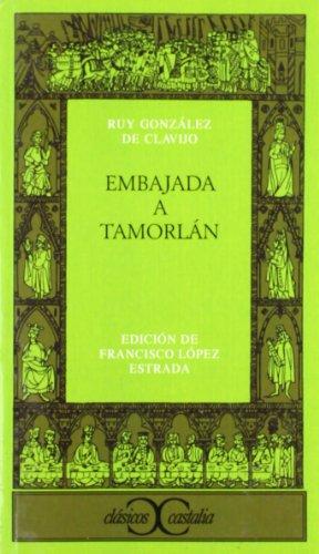 9788470398315: Embajada A Tamorlan (Clasicos Castalia) (Spanish Edition)