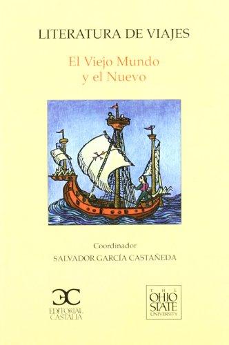 9788470398421: Literatura de viajes. El viejo Mundo y el Nuevo (OBRAS EN DISTRIBUCION)