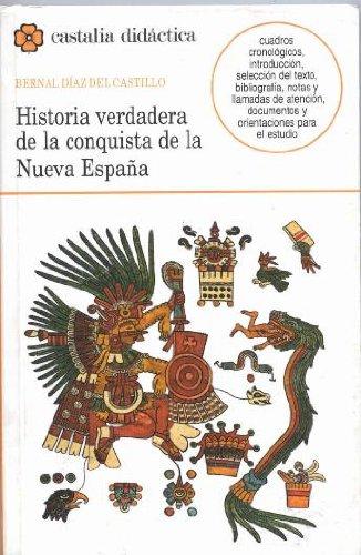 9788470398438: Historia verdadera de la conquista de Nueva España . (CASTALIA DIDACTICA)
