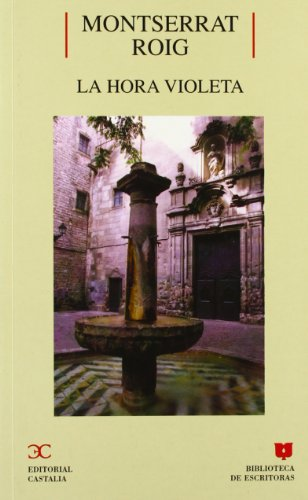9788470398452: La hora violeta (BIBLIOTECA DE ESCRITORAS. B/E.)