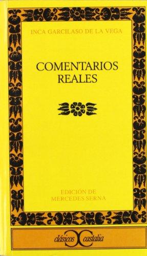 9788470398551: Comentarios reales (CLASICOS CASTALIA. C/C.)