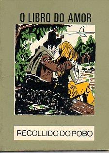 O libro do amor - Recollido Do Pobo