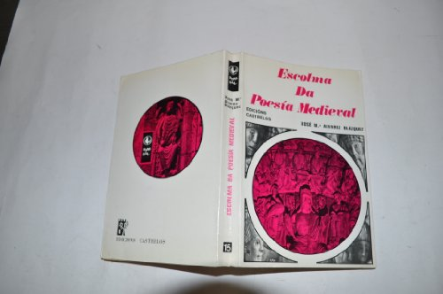 ESCOLMA DE POESÍA MEDIEVAL (1198-1354) - ÁLVAREZ BLÁZQUEZ, XOSÉ MARÍA