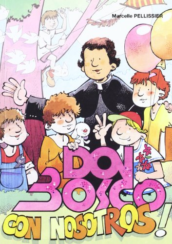 Don Bosco con nosotros (Paperback): Marcelle Pellis Sier
