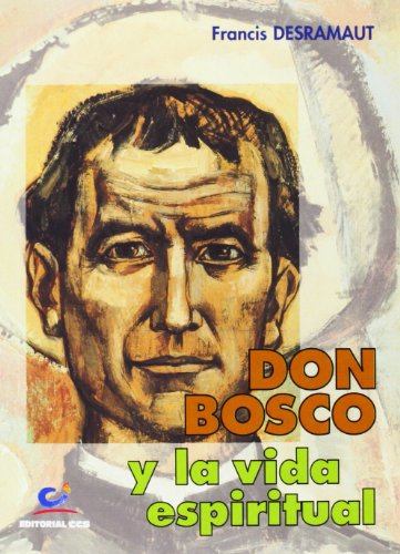 9788470437502: Don Bosco Y La Vida Espiritual