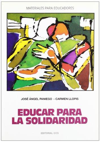 Educar para la solidaridad: Paniego, Jose Angel