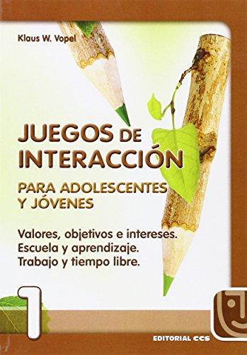 9788470438523: Juegos de Interaccion: Para Adolescentes y Jovenes (Spanish Edition)