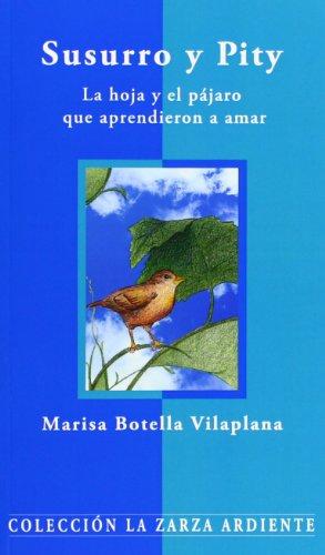 Susurro y Pity : la hoja y: Marisa Botella Vilaplana