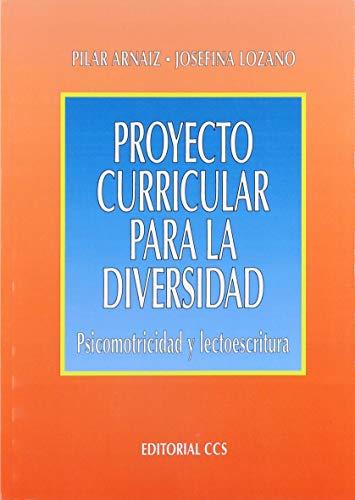 9788470439605: Proyecto curricular para la diversidad: Psicomotricidad y lectoescritura (Campus)