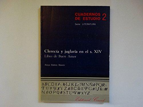 Clerecía y juglaría en el s. X: Bobes Naves, Rosa