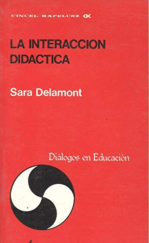 9788470463372: Interaccion didactica, la