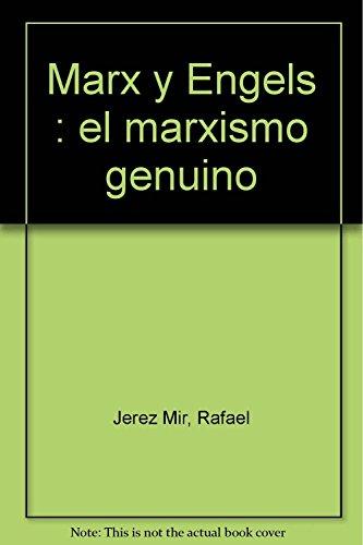 9788470464027: Marx y Engels : el marxismo genuino