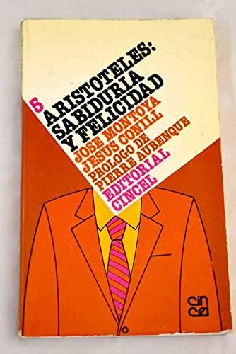 9788470464096: Aristoteles, sabiduría y felicidad (Serie Historia de la filosofía) (Spanish Edition)