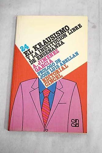9788470464256: Krausismo y la institucion libre de enseñanza, el