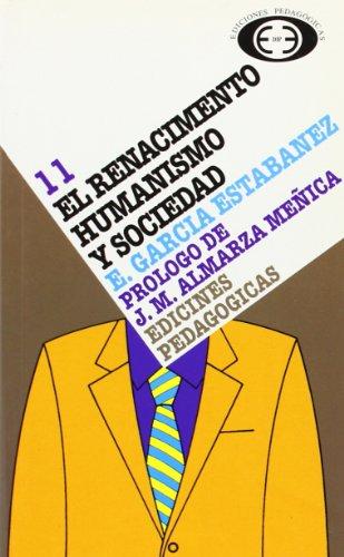 Renacimiento : Humanismo y sociedad, el (Paperback): Emilio Garcà a
