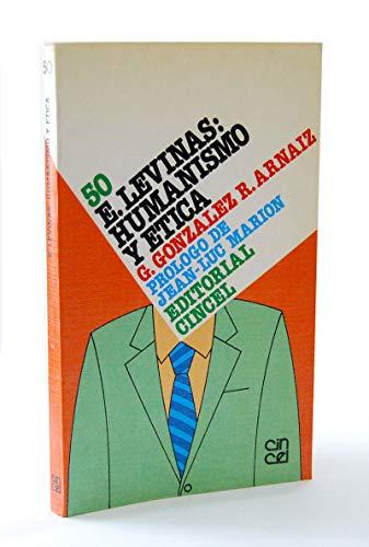 9788470464515: E. levinas: humanismo y etica