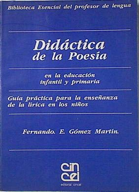 9788470464942: Didáctica de la poesía en la Educación Infantil y Primaria : guía práctica para la enseñanza de la lírica a los niños