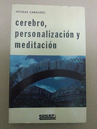 9788470501425: Cerebro, personalizacion meditacion