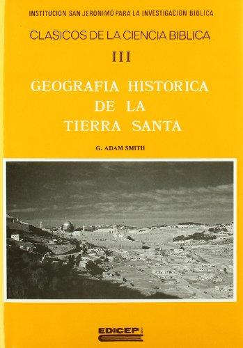 9788470501463: Geografía histórica de la Tierra Santa
