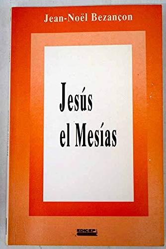 Jesús el mesías: Bezançon, Jean-Noël