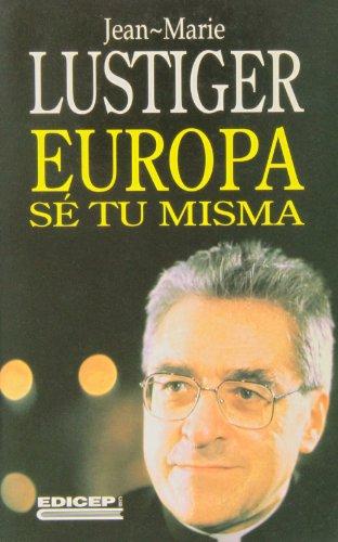 9788470502903: Europa se tu misma