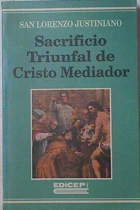 9788470503931: Sacrificio triunfal de Cristo mediador