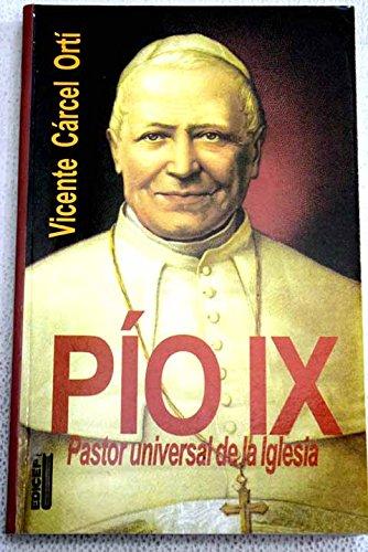 9788470506000: Pio IX: pastor universal de la iglesia