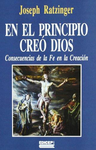 9788470506345: En el principio creó Dios : consecuencias de la fe en la creación : cuatro sermones de Cuaresma sobre la creación y el pecado