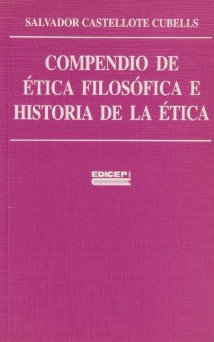 9788470506673: Compendio de Útica filos¾fica e historia de la Útica
