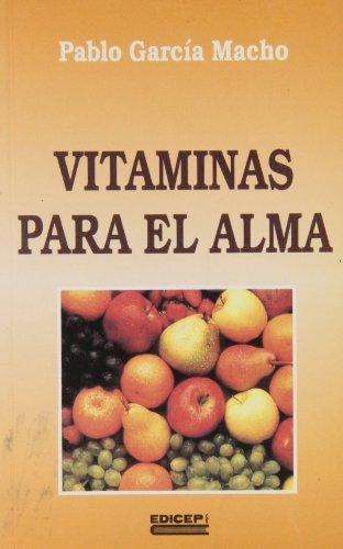9788470506758: Vitaminas para el alma