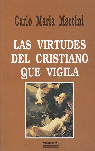 9788470507069: Las virtudes del cristiano que vigila