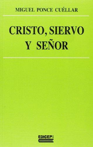 9788470509087: Cristo, siervo y señor