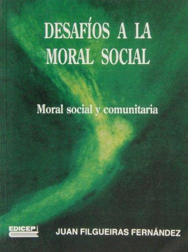9788470509803: Social : moral social y comunitaria