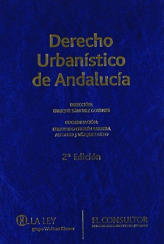 9788470523946: Derecho Urbanístico de Andalucía (2ª Edic.)