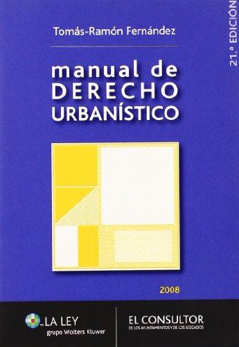 9788470524134: Manual de derecho urbanístico