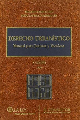 9788470524233: Derecho urbanístico: manual para juristas y técnicos