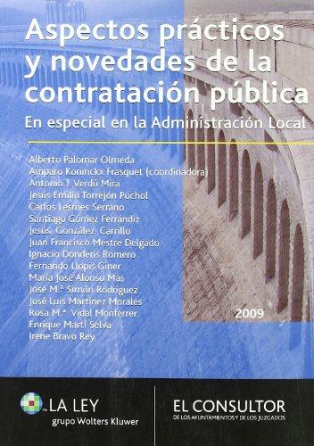 9788470524356: Aspectos prácticos y novedades de la contratación pública: en especial en la administración local