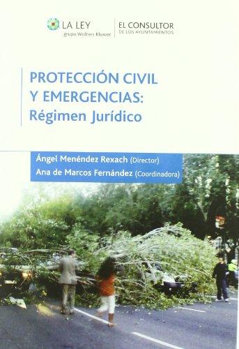 9788470525803: ProtecciA³n civil y emergencias : rA©gimen jurAdico