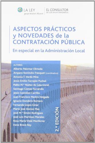 9788470526305: Aspectos Prácticos Y Novedades De La Contratación Pública. En Especial En La Administración Pública