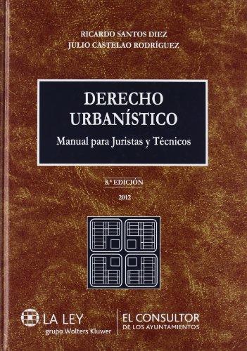 9788470526343: Derecho urbanístico (8.ª edición): Manual para juristas y técnicos